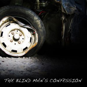 blind man's confession - radio drama